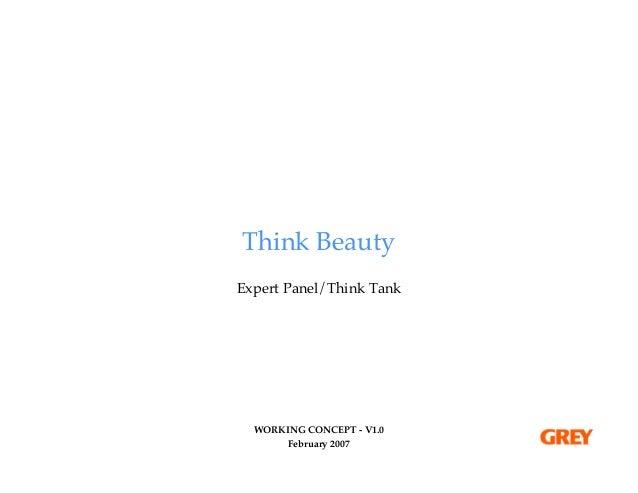 Think BeautyExpert Panel/Think Tank  WORKING CONCEPT - V1.0       February 2007