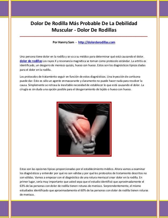 Dolor De Rodilla Más Probable De La Debilidad                 Muscular - Dolor De Rodillas________________________________...