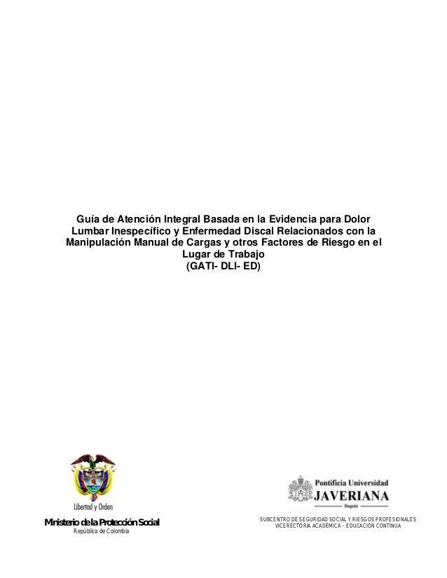 Guía de Atención Integral Basada en la Evidencia para Dolor       Lumbar Inespecífico y Enfermedad Discal Relacionados con...