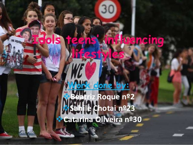 Idolos teens' influencing lifestyles