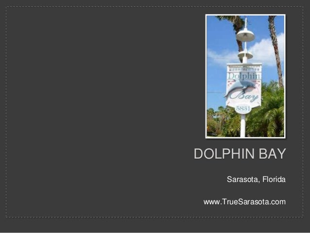 Dolphin Bay | Siesta Condominium | Sarasota Real Estate