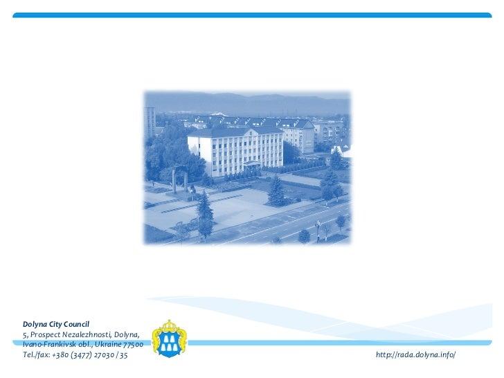 Долина Велосипедна політика Dolyna City Council 5, Prospect Nezalezhnosti, Dolyna, Ivano-Frankivsk obl., Ukraine 77500 Tel...
