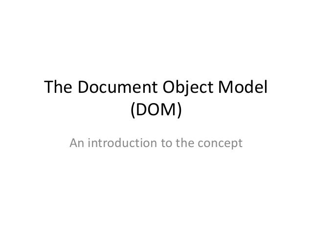 An Introduction to the DOM