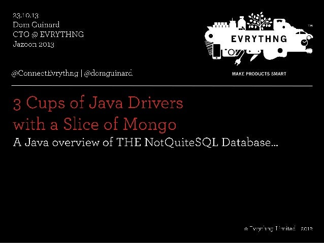 3 Cups of Java Drivers with a Slice of MongoDB