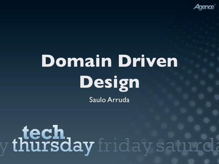 Domain Driven    Design     Saulo Arruda
