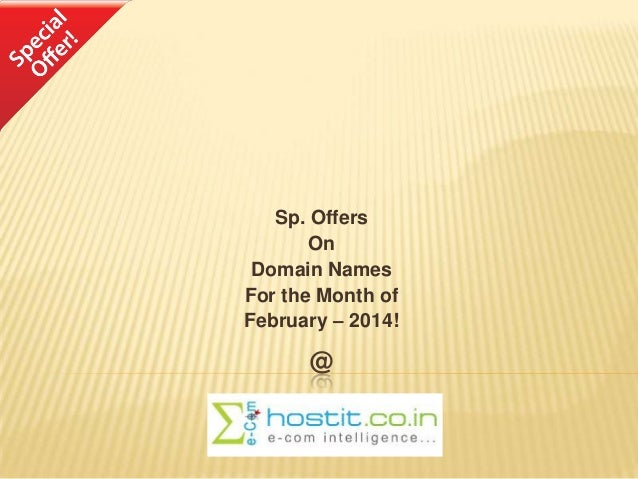 Offers on Domain Names for the month of February 2014