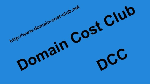 http://www.domain-cost-club.net Domain Cost Club DCC