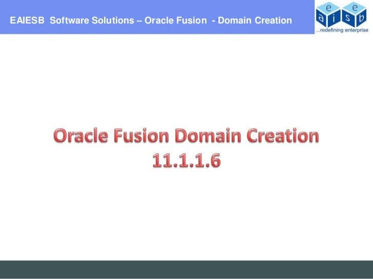 Oracle Fusion 11.1.1.6 Domain Creation