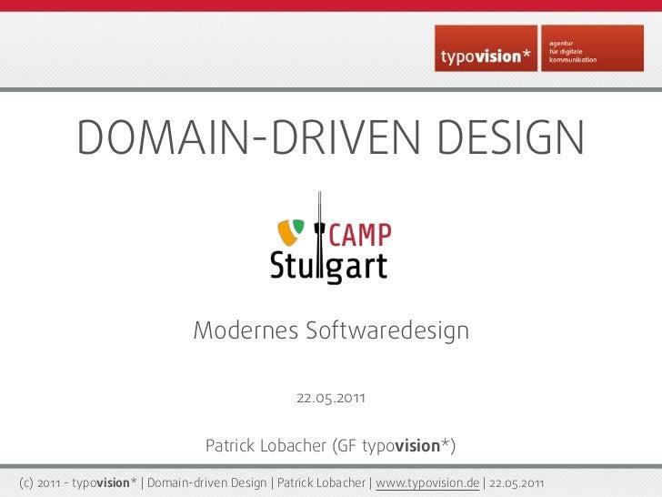 DDD - Domain Driven Design - TYPO3camp Stuttgart 2011