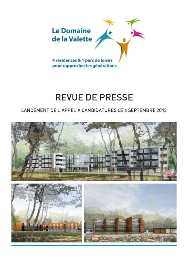 REVUE DE PRESSE LANCEMENT DE L'APPEL A CANDIDATURES LE 6 SEPTEMBRE 2013