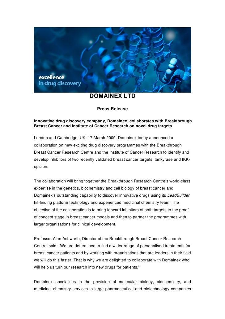 DOMAINEX LTD                                      Press Release  Innovative drug discovery company, Domainex, collaborates...