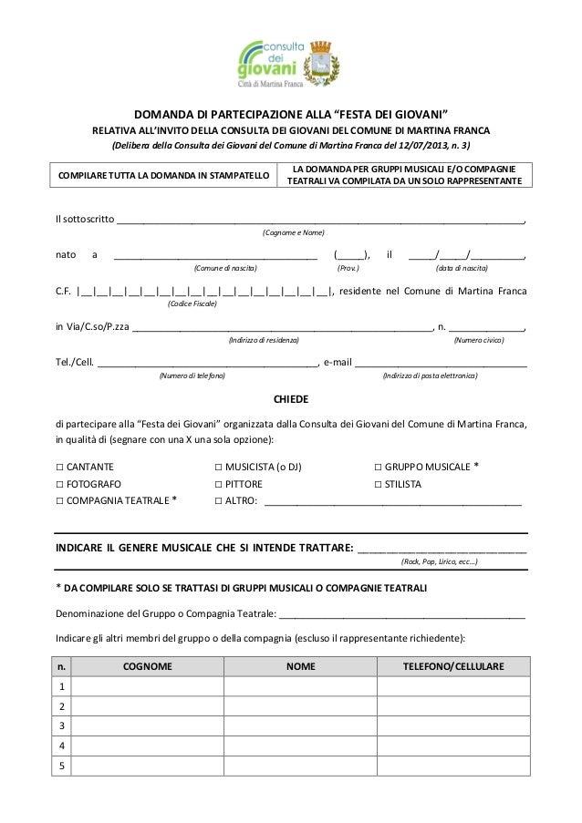 """DOMANDA DI PARTECIPAZIONE ALLA """"FESTA DEI GIOVANI"""" RELATIVA ALL'INVITO DELLA CONSULTA DEI GIOVANI DEL COMUNE DI MARTINA FR..."""
