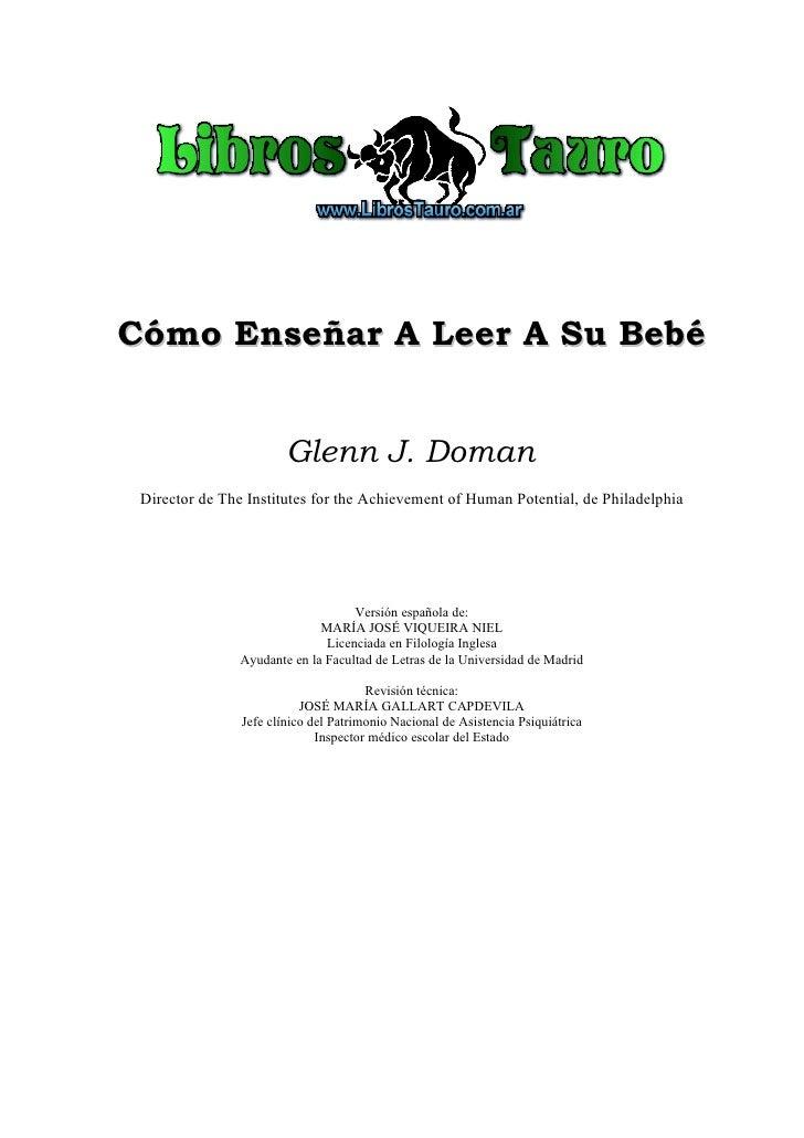 Como Enseñar A Leer A Su Bebe por Doman Glenn J