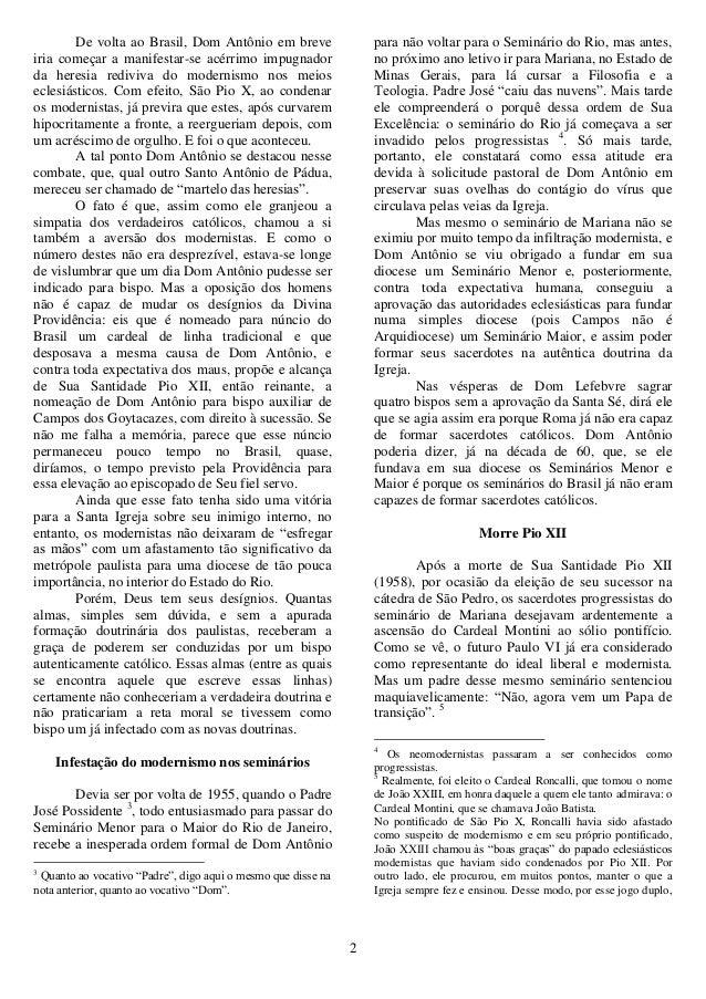 2 De volta ao Brasil, Dom Antônio em breve iria começar a manifestar-se acérrimo impugnador da heresia rediviva do moderni...