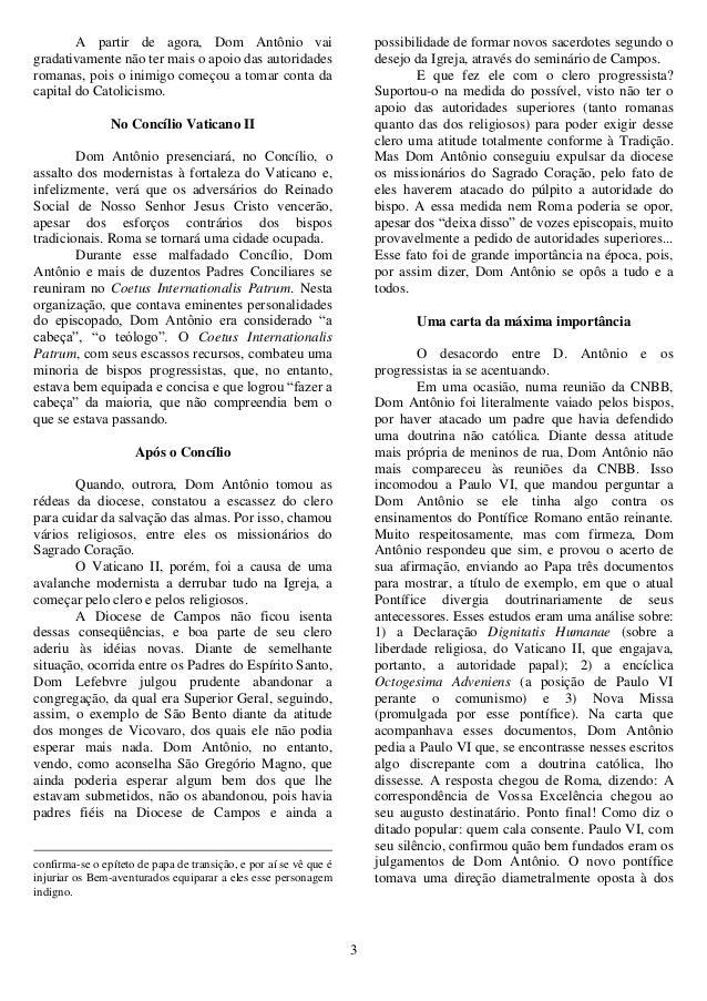 3 A partir de agora, Dom Antônio vai gradativamente não ter mais o apoio das autoridades romanas, pois o inimigo começou a...