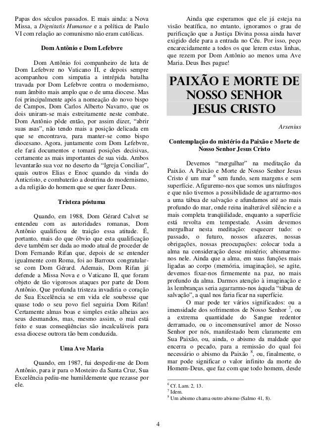 4 Papas dos séculos passados. E mais ainda: a Nova Missa, a Dignitatis Humanae e a política de Paulo VI com relação ao com...