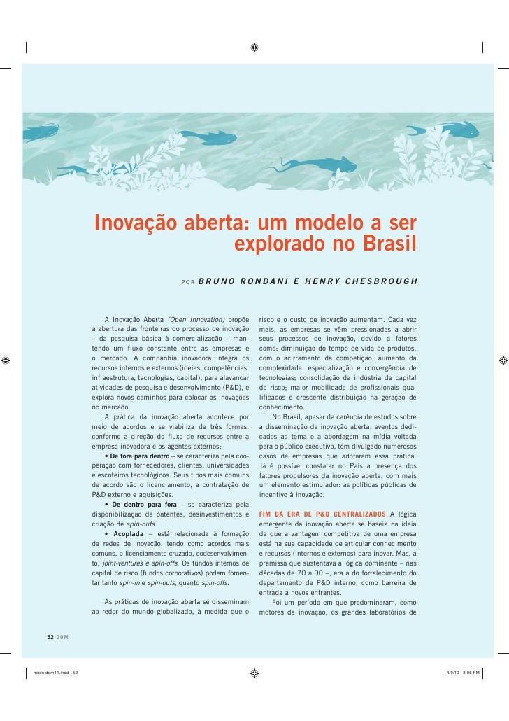 Inovação aberta: um modelo a ser explorado no Brasil, por Bruno Rondani e Henry Chesbrough. (Artigo publicado na Revista DOM, a revista da Fundação Dom Cabral)