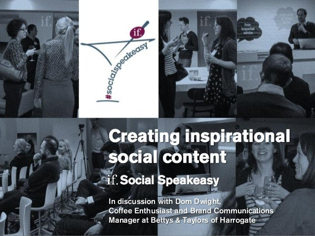 1 Social media content strategy 2014 – Lucy Wren Creating inspirational social content Social Speakeasy In discussion with...
