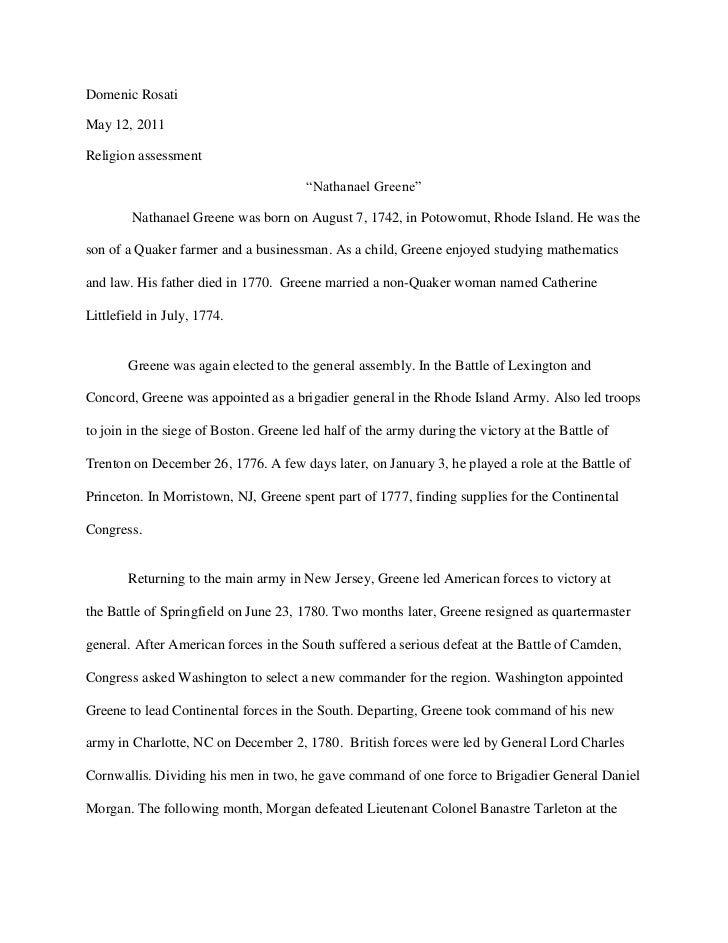 "Domenic Rosati<br />May 12, 2011<br />Religion assessment<br />""Nathanael Greene""<br /> Nathanael Greene was born onAugu..."