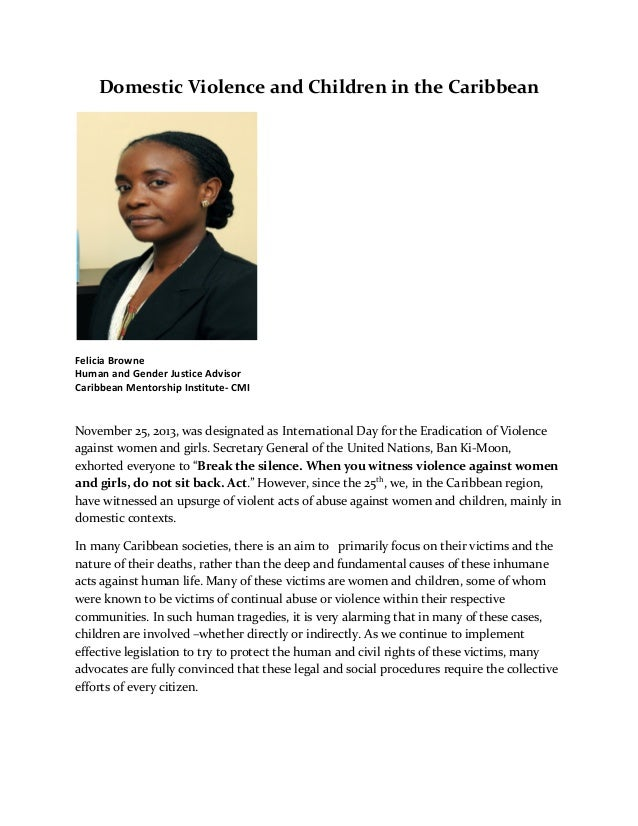 Domestic  Violence  and  Children  in  the  Caribbean       Felicia  Browne     Human  and  Gend...