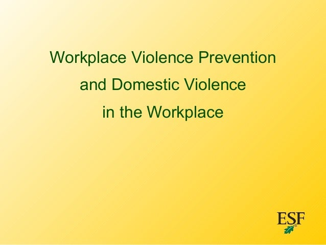 Workplace Violence Prevention and Domestic Violence in the Workplace