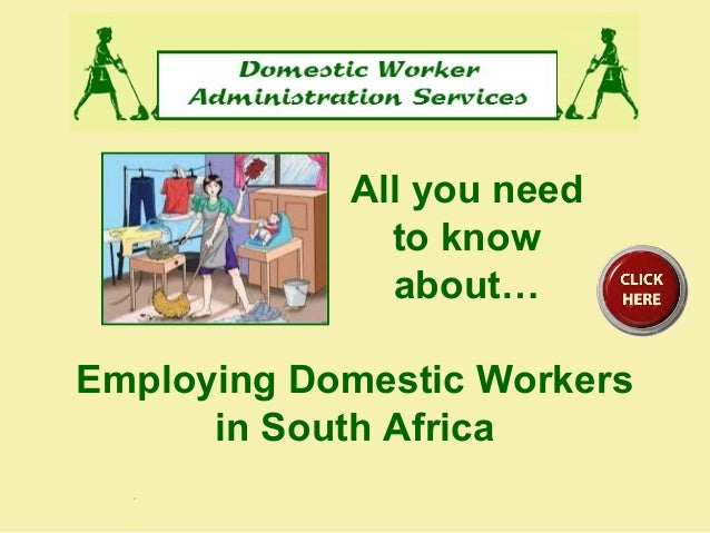 Employing Domestic Workers in South Africa All you need to know about…