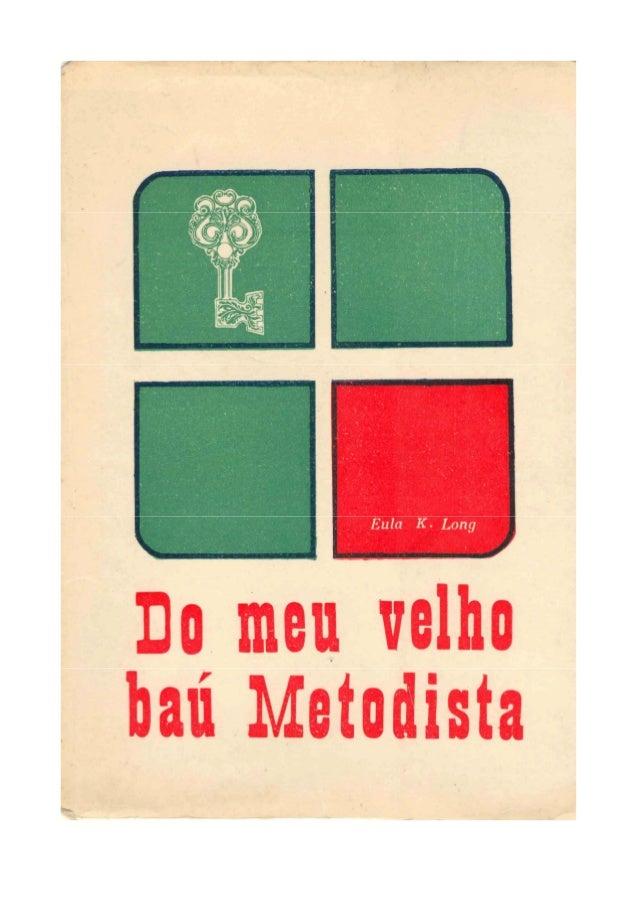 DO MEU VELHO BAÚ METODISTA  EULA KENNEDY LONG  1968 Junta Geral de Educação Cristã Igreja Metodista do Brasil