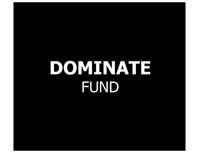 #DominateFund Pitch Deck 2012