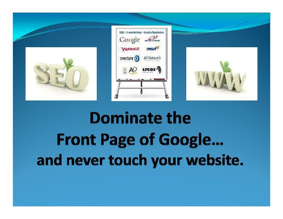 Dominating Google
