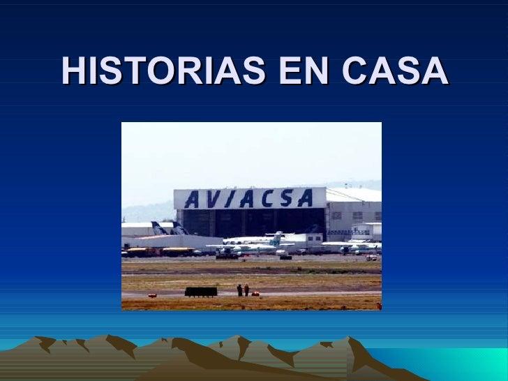 HISTORIAS EN CASA