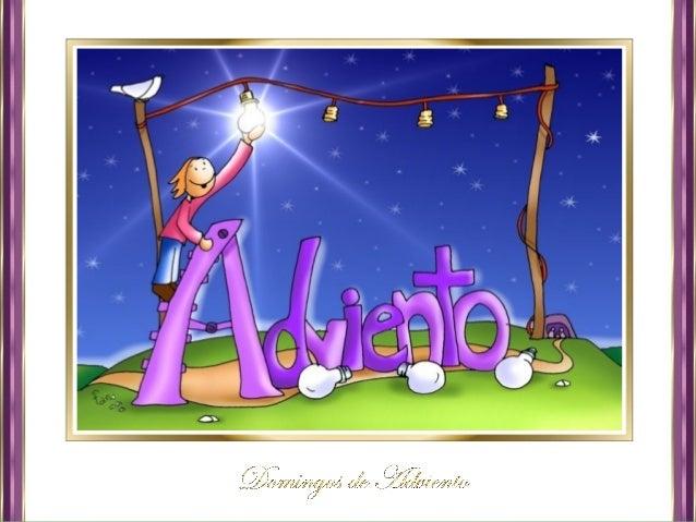 """La palabra Adviento significa """"llegada"""" y claramente indica el espíritu de vigilia y preparación que los cristianos de..."""