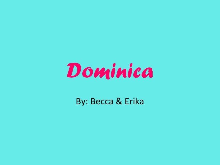 Dominica b&e