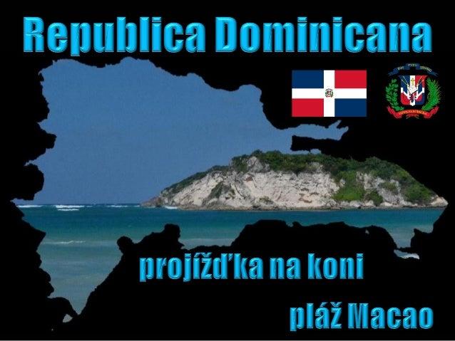 Republica Dominicana - projížďka na koni + pláž Macao (Bavaro Runners)