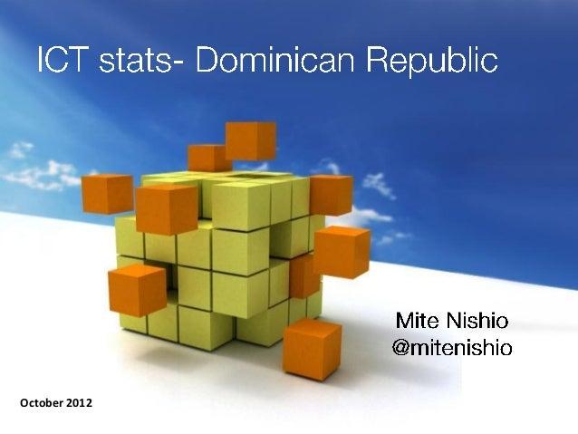 Dominican ICT stats   oct 2012
