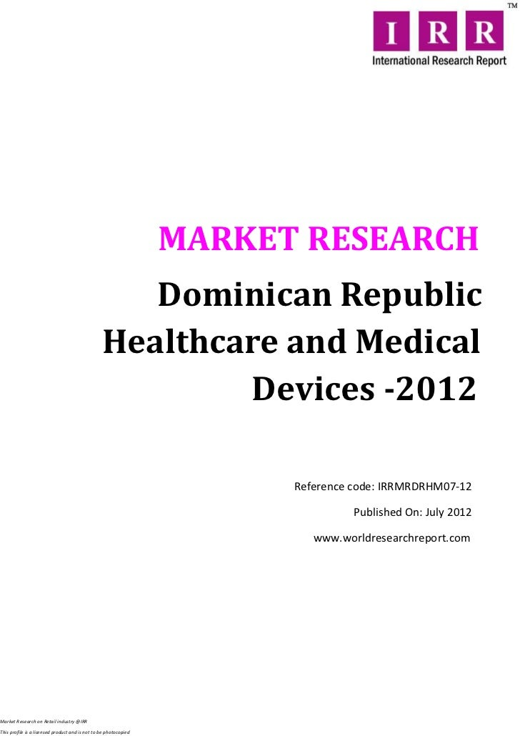 MARKET RESEARCH                                                    Dominican Republic                                     ...