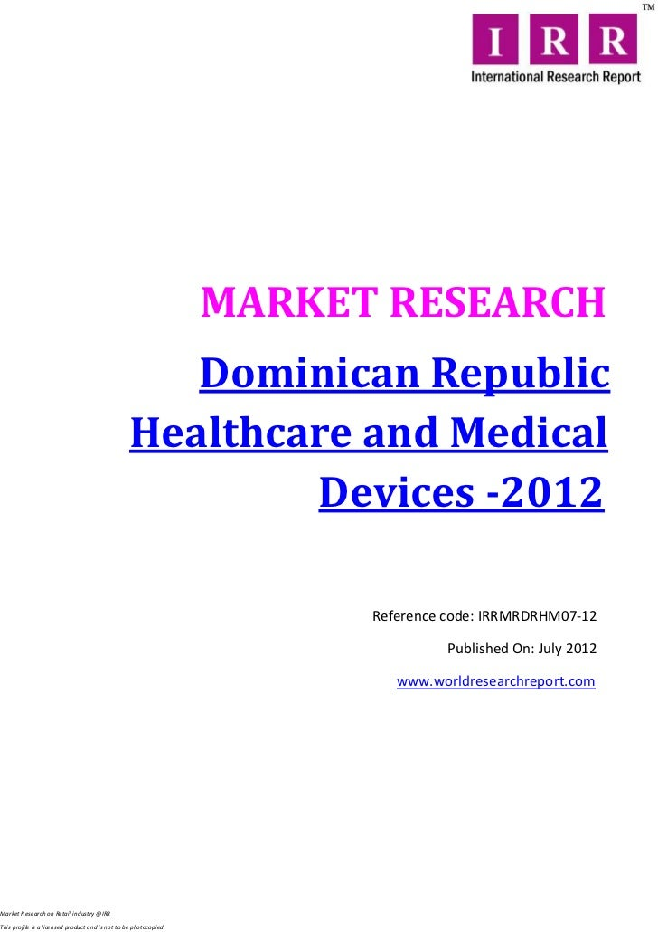 MARKET RESEARCH                                                    Dominican Republic                                     ...
