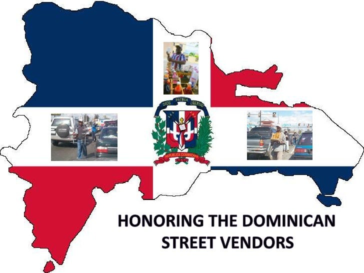 Honoring the Dominican <br />street vendors <br />