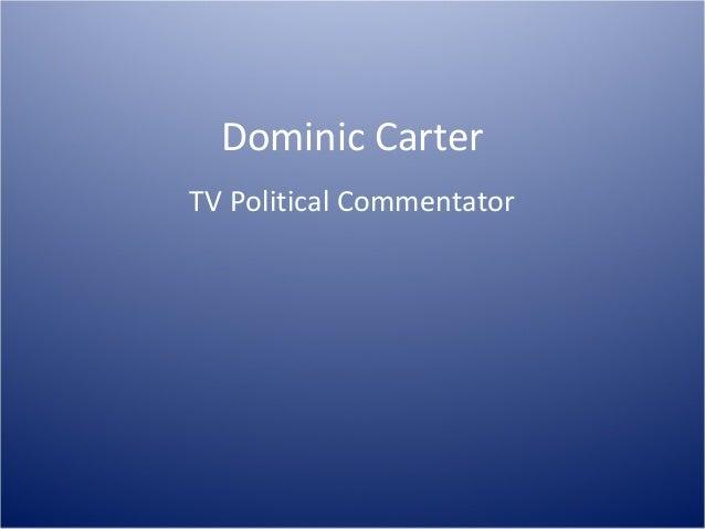 Dominic Carter TV Political Commentator