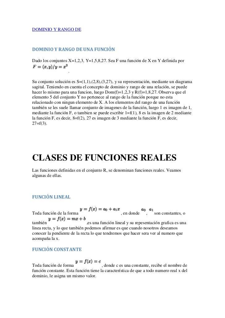 DOMINIO Y RANGO DEDOMINIO Y RANGO DE UNA FUNCIÓNDado los conjuntos X=1,2,3, Y=1,5,8,27. Sea F una función de X en Y defini...