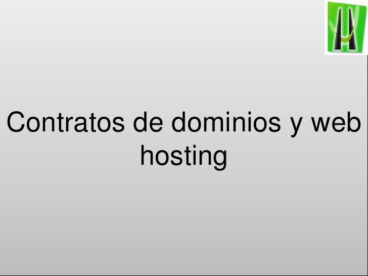 Contratos de dominios y web hosting<br />
