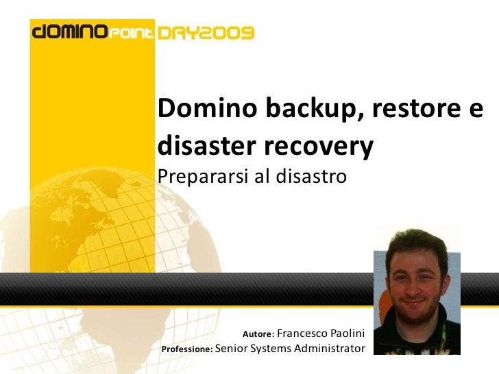 Domino Backup, Restore E Disaster Recovery