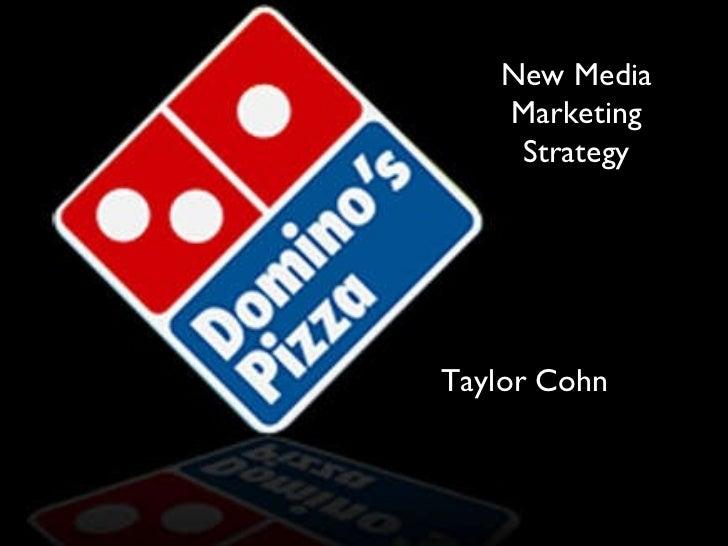Taylor Cohn New Media Marketing Strategy