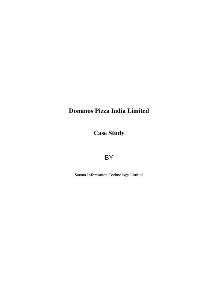 Dominos Pizza India Limited           Case Study                 BY Sonata Information Technology Limited