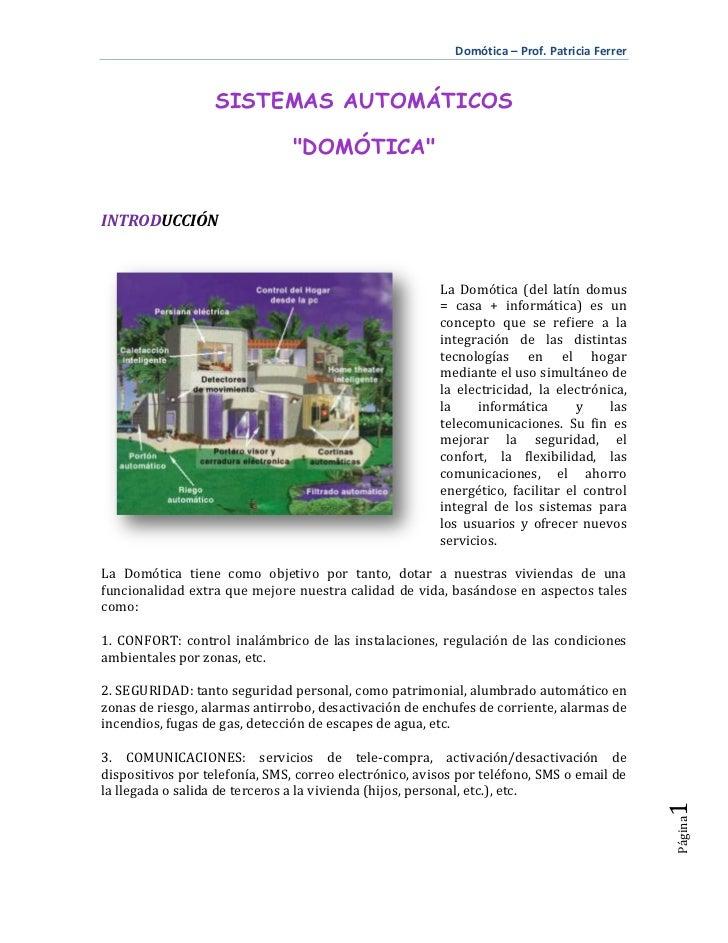 """Domótica – Prof. Patricia Ferrer                   SISTEMAS AUTOMÁTICOS                                """"DOMÓTICA""""TPPII - 2..."""
