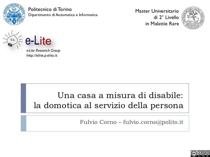 Una casa a misura di disabile: la domotica al servizio della persona