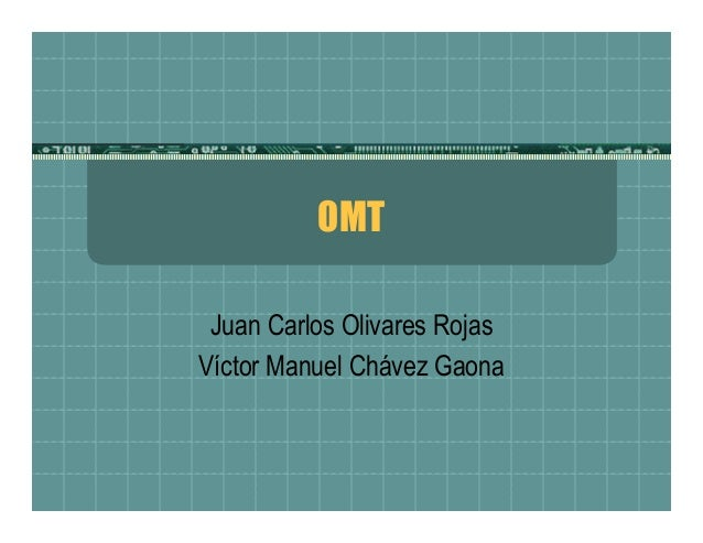OMT Juan Carlos Olivares Rojas Víctor Manuel Chávez Gaona