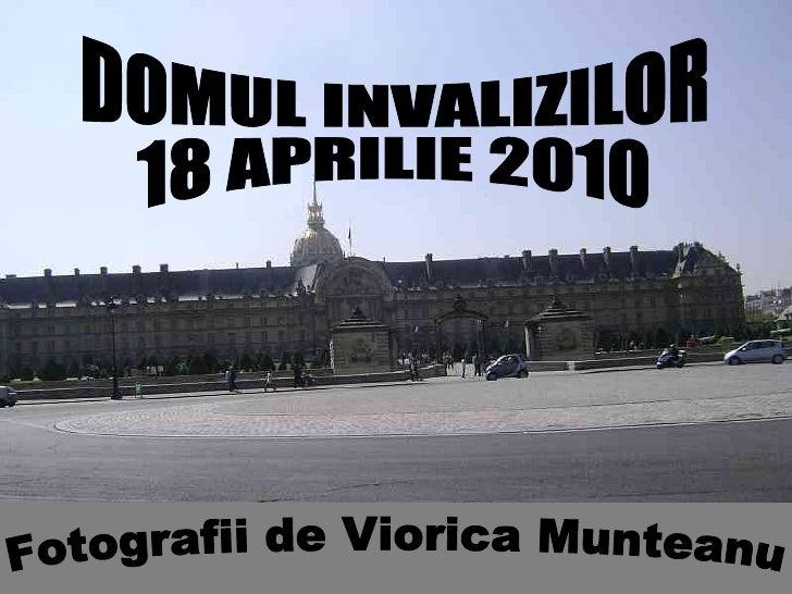 Domul invalizilor 18 aprilie 2010