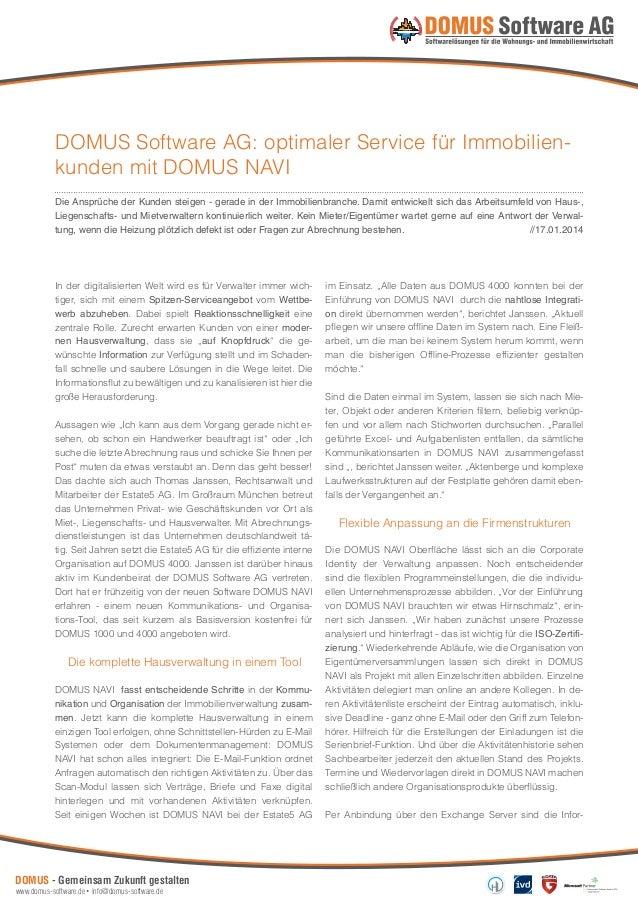 DOMUS Software AG: optimaler Service für Immobilienkunden mit DOMUS NAVI Die Ansprüche der Kunden steigen - gerade in der ...