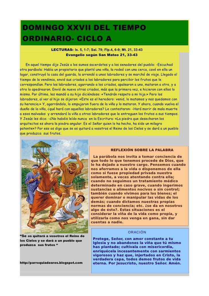 DOMINGO XXVII DEL TIEMPO ORDINARIO- CICLO A                   LECTURAS: Is. 5, 1-7; Sal. 79; Flp.4, 6-9; Mt. 21, 33-43    ...