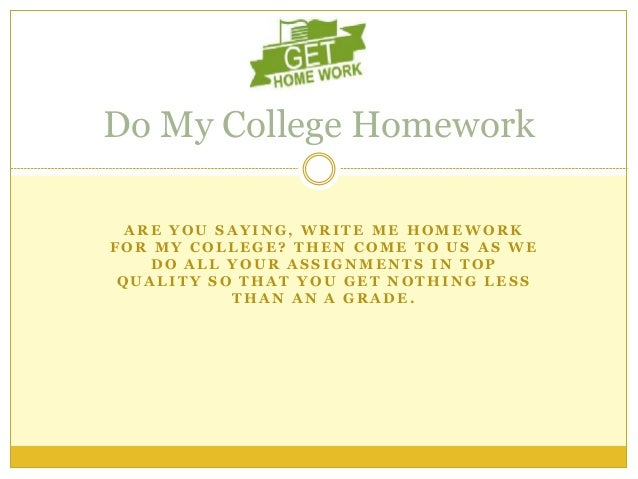 Do my homework write my paper